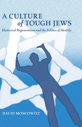 A Culture of Tough Jews