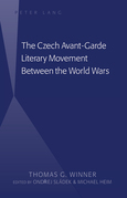 The Czech Avant-Garde Literary Movement Between the World Wars