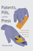 Patents, Pills, and the Press