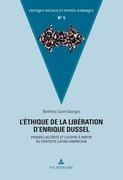 L'éthique de la libération d'Enrique Dussel