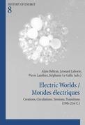 Electric Worlds / Mondes électriques