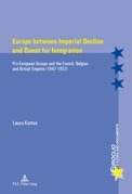 Europe between Imperial Decline and Quest for Integration