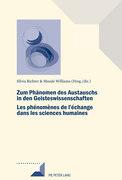 Zum Phaenomen des Austauschs in den Geistwissenschaften/Les phénomènes de l'échange dans les sciences humaines