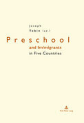 Preschool and Im/migrants in Five Countries