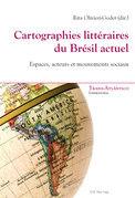 Cartographies littéraires du Brésil actuel