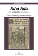 «Fol» et «Folie» en ancien français
