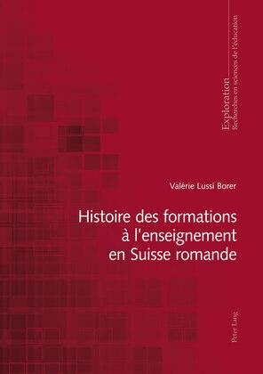 Histoire des formations à l'enseignement en Suisse romande