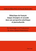 Didactique du français langue étrangère et seconde dans une perspective plurilingue et pluriculturelle