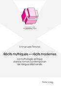 Récits mythiques – récits modernes