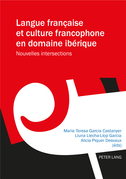 Langue française et culture francophone en domaine ibérique