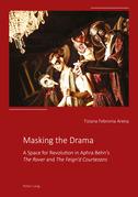 Masking the Drama