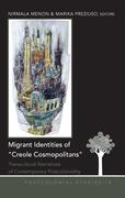 Migrant Identities of «Creole Cosmopolitans»