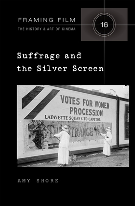 Suffrage and the Silver Screen