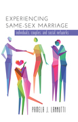 Experiencing Same-Sex Marriage