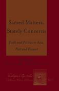 Sacred Matters, Stately Concerns