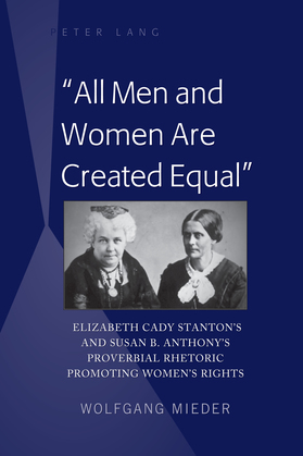 «All Men and Women Are Created Equal»