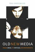 Old New Media