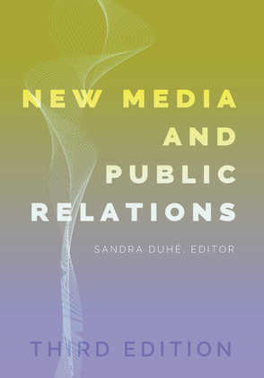 New Media and Public Relations—Third Edition