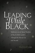 Leading While Black