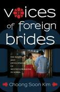 Voices of Foreign Brides: The Roots and Development of Multiculturalism in Korea