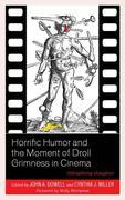 Horrific Humor and the Moment of Droll Grimness in Cinema: Sidesplitting sLaughter