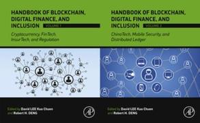 Handbook of Blockchain, Digital Finance, and Inclusion: Cryptocurrency, FinTech, InsurTech, Regulation, ChinaTech, Mobile Security, and Distributed Le