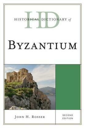 Historical Dictionary of Byzantium