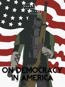 On Democracy In America: Volume II