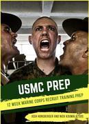 USMC PREP: 12 Week Training Program for Marine Corps Recruit Training (Military Prep)