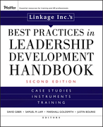Linkage Inc's Best Practices in Leadership Development Handbook: Case Studies, Instruments, Training