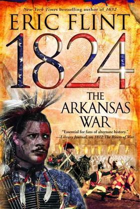 1824: The Arkansas War