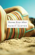 Norma Ever After: A Novel