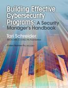 Building Effective Cybersecurity Programs: A Security Manager's Handbook