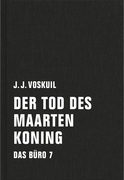 Das Büro 7. Der Tod des Maarten Koning