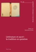 Littérature et sacré : la tradition en question