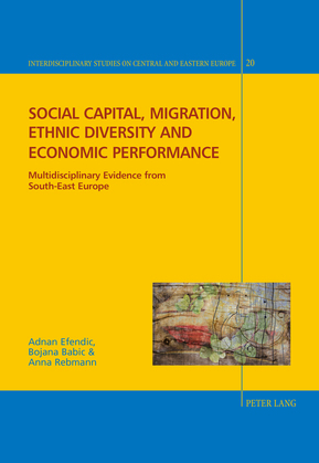 Social capital, migration, ethnic diversity and economic performance
