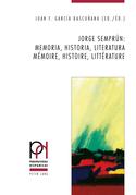 Jorge Semprún: memoria, historia, literatura / mémoire, histoire, littérature