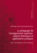 La pédagogie de l'enseignement supérieur : repères théoriques et applications pratiques