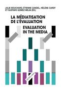 La médiatisation de l'évaluation/Evaluation in the Media
