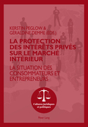 La protection des intérêts privés sur le marché intérieur