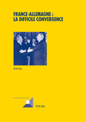 France-Allemagne : la difficile convergence