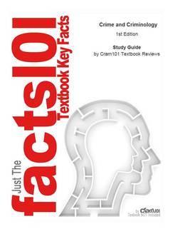 Crime and Criminology: Sociology, Criminology