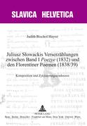 Juliusz S?owackis Verserzaehlungen zwischen Band I «Poezye» (1832) und den Florentiner Poemen (1838/39)