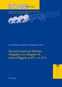 Inventer le pouvoir féminin : Cléopâtre I et Cléopâtre II, reines d'Egypte au IIe s. av. J.-C.