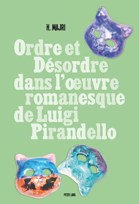 Ordre et désordre dans l'œuvre romanesque de Luigi Pirandello