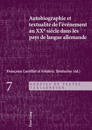 Autobiographie et textualité de l'événement au XXe siècle dans les pays de langue allemande