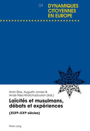 Laïcités et musulmans, débats et expériences