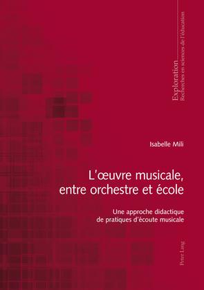 L'œuvre musicale, entre orchestre et école