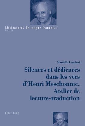 Silences et dédicaces dans les vers d'Henri Meschonnic. Atelier de lecture-traduction