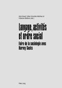 Langage, activités et ordre social